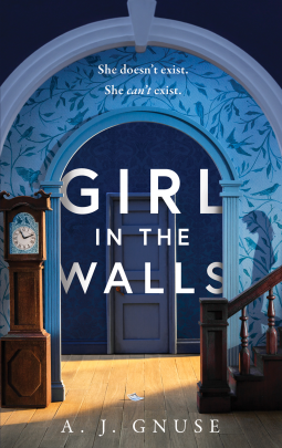 When Will Girl In The Walls By A. J. Gnuse Release? 2021 Fiction Releases