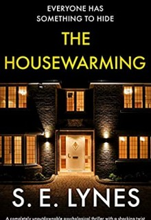 When Does The Housewarming By S.E. Lynes Come Out? 2020 Thriller Releases