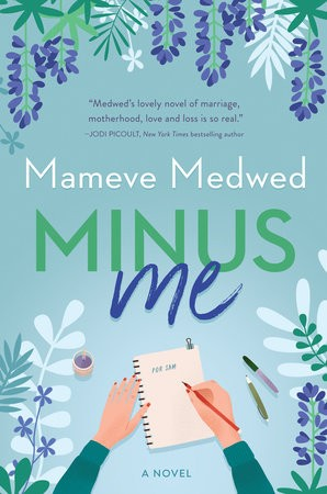 When Does Minus Me By Mameve Medwed Come Out? 2021 Contemporary Fiction Releases