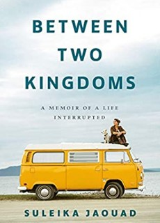 Between Two Kingdoms By Suleika Jaouad Release Date? 2021 Autobiography & Memoir Releases