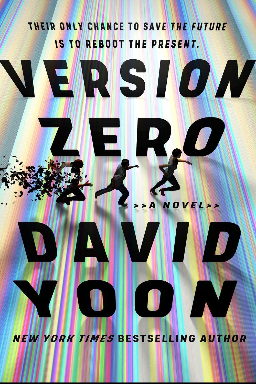 Version Zero By David Yoon Release Date? 2021 YA Thriller Releases