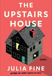The Upstairs House By Julia Fine Release Date? 2021 Horror & Fantasy Releases