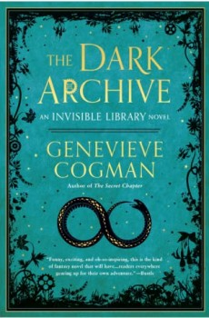 The Dark Archive (The Invisible Library 7) Release Date? 2020 Genevieve Cogman New Releases