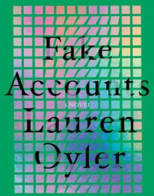 Fake Accounts By Lauren Oyler Release Date? 2021 Contemporary Releases