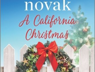 A California Christmas (Silver Springs 7) Release Date? 2020 Brenda Novak New Releases