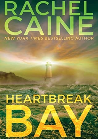 When Will Heartbreak Bay (Stillhouse Lake 5) By Rachel Caine Come Out? 2021 Thriller Releases
