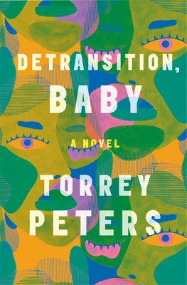 When Will Detransition, Baby By Torrey Peters Come Out? 2021 LGBT Contemporary Fiction
