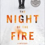 When Does The Night Of The Fire (Ann Lindell 11) Come Out? 2020 Kjell Eriksson New Releases