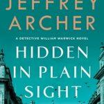 When Does Hidden In Plain Sight (Detective William Warwick 2) By Jeffrey Archer Release? 2020 Fiction