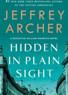 When Does Hidden In Plain Sight (Detective William Warwick 2) By Jeffrey Archer Release? 2020 Fiction