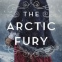 The Arctic Fury By Greer Macallister Release Date? 2020 Historical Fiction Releases