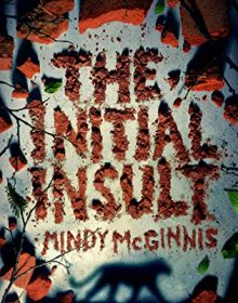 Wen Will The Initial Insult Release? 2021 Mindy McGinnis New Releases