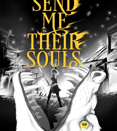 When Does Send Me Their Souls (Bring Me Their Hearts 3) By Sara Wolf Come Out? 2020 YA Fantasy Releases