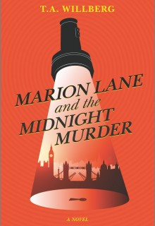 When Will Marion Lane And The Midnight Murder By T.A. Willberg Release? 2020 Mystery Releases