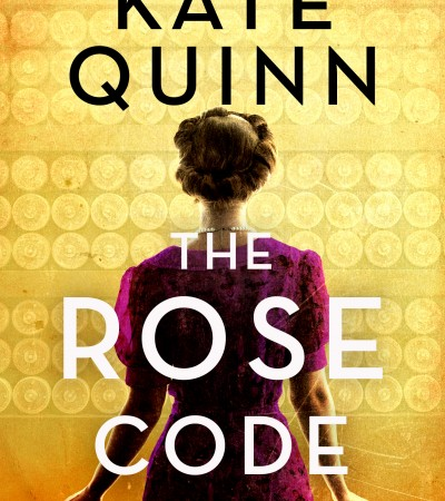 The Rose Code Release Date? 2021 Kate Quinn New Releases