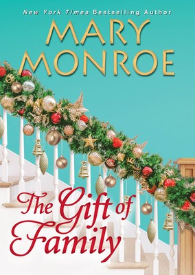 The Gift Of Family Release Date? 2020 Mary Monroe New Releases