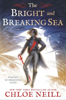 The Bright And Breaking Sea (Captain Kit Brightling 1) Release Date? 2020 Chloe Neill New Releases