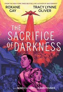 The Sacrifice Of Darkness Release Date? 2020 Roxane Gay New Releases