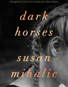 When Will Dark Horses By Susan Mihalic Release? 2021 Contemporary Releases