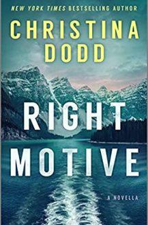 When Will Right Motive (Murder In Alaska 0.5) Release? 2020 Christina Dodd New Releases