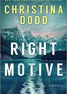 When Will Right Motive (Murder In Alaska 0.5) Release? 2020 Christina Dodd New Releases