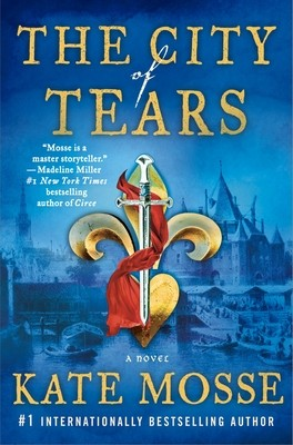 When Will The City Of Tears (The Burning Chambers 2) By Kate Mosse Release? 2021 Historical Fiction