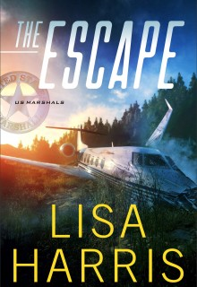 When Does The Escape (US Marshals 1) Come Out? 2020 Lisa Harris New Releases