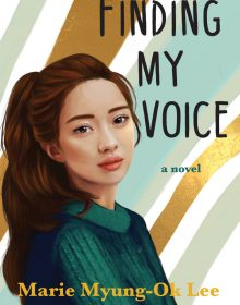 Finding My Voice By Marie G. Lee Release Date? 2020 YA Contemporary Releases
