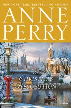 A Christmas Resolution Release Date? 2020 Anne Perry New Releases