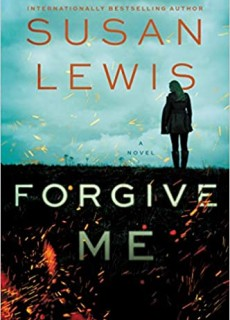 Forgive Me Release Date? 2020 Susan Lewis New Releases