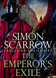 When Will The Emperor's Exile Release? 2020 Simon Scarrow New Releases