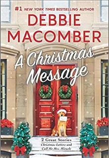 A Christmas Message Release Date? 2021 Debbie Macomber New Releases