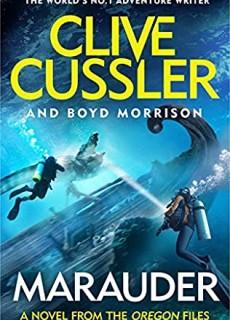 Marauder (Oregon Files 15) Release Date? 2020 Clive Cussler & Boyd Morrison New Releases