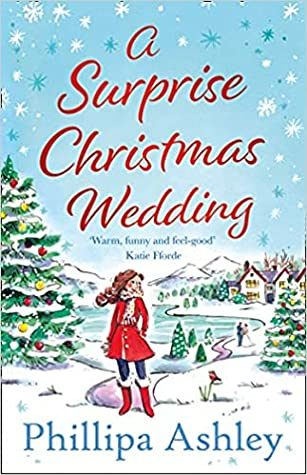 When Will A Surprise Christmas Wedding By Phillipa Ashley Come Out? 2020 Holiday Releases