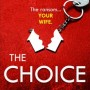 The Choice By Alex Lake Release Date? 2020 Thriller Releases