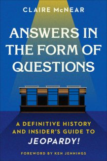 When Does Answers In the Form Of Questions By Claire McNear Release? 2020 Nonfiction Releases