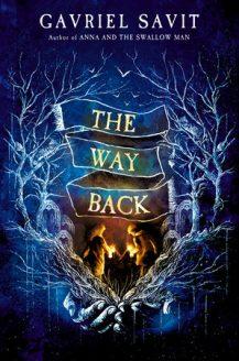 The Way Back By Gavriel Savit Release Date? 2020 YA Fantasy Releases