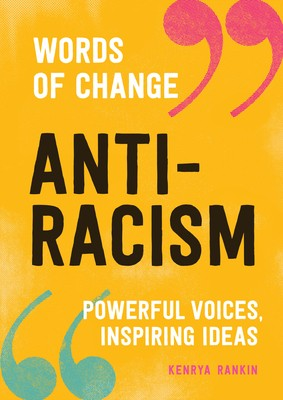 When Will Words Of Change: Antiracism By Kenrya Rankin Release? 2020 Nonfiction Releases
