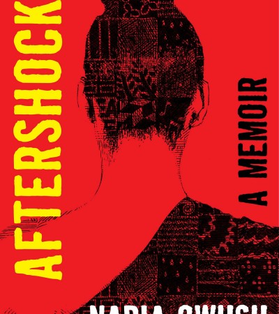 When Does Aftershocks By Nadia Owusu Come Out? 2021 Nonfiction Releases