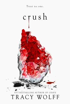 Crush (Crave 2) By Tracy Wolff Release Date? 2020 YA Fantasy & Romance Releases