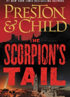 When Does The Scorpion's Tail (Nora Kelly 2) Release? 2021 Preston & Child New Releases