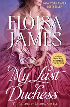 My Last Duchess By Eloisa James Release Date? 2020 Historical Romance Releases