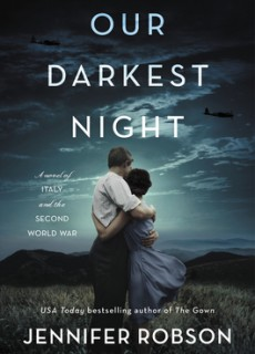 When Will Our Darkest Night By Jennifer Robson Release? 2021 Historical Fiction