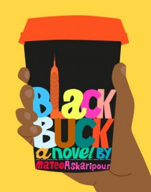 When Does Black Buck By Mateo Askaripour Come Out? 2021 Contemporary Releases