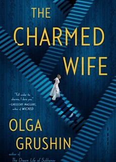 When Will The Charmed Wife By Olga Grushin Come Out? 2021 Fantasy Releases