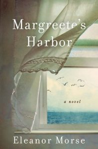 Margreete's Harbor By Eleanor Morse Release Date? 2021 Historical Fiction Releases