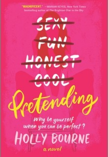 Pretending By Holly Bourne Release Date? 2020 Contemporary Romance Releases