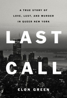 When Does Last Call By Elon Green Release? 2021 Nonfiction Releases