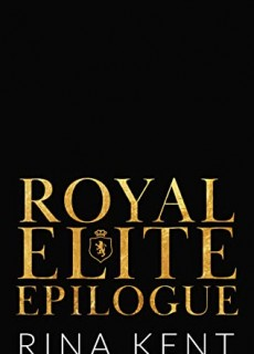 When Does Royal Elite Epilogue (Royal Elite 7) Release? 2020 Rina Kent New Releases