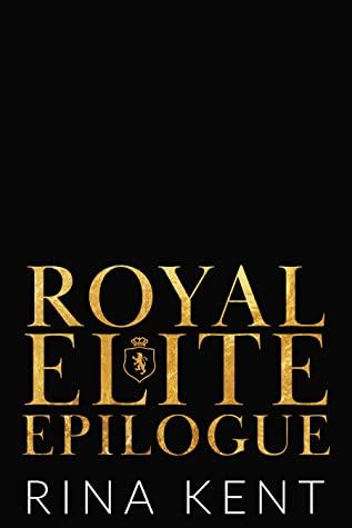 When Does Royal Elite Epilogue (Royal Elite 7) Release? 2020 Rina Kent New Releases